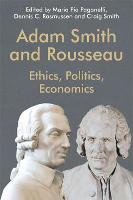 Adam Smith and Rousseau by Dennis C. Rasmussen