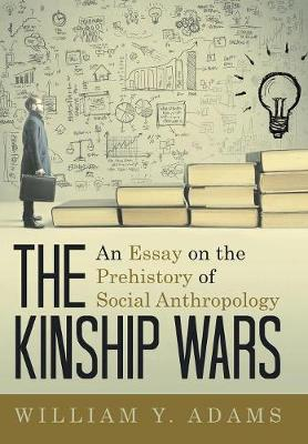 Kinship Wars by William Y. Adams