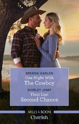 One Night with the Cowboy/Their Last Second Chance by Brenda Harlen