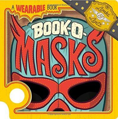 Book-O-Masks: A Wearable Book by ,Donald Lemke