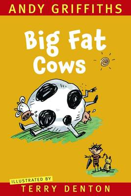 Big Fat Cows by Andy Griffiths