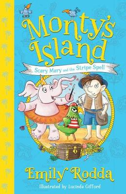 Scary Mary and the Stripe Spell: Monty's Island 1 book