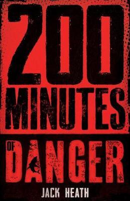 200 MINUTES OF DANGER book