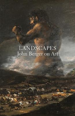 Landscapes: John Berger on Art by John Berger