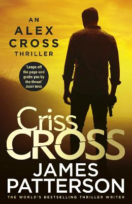 Criss Cross: (Alex Cross 27) book