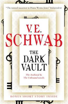 The Dark Vault by V. E. Schwab