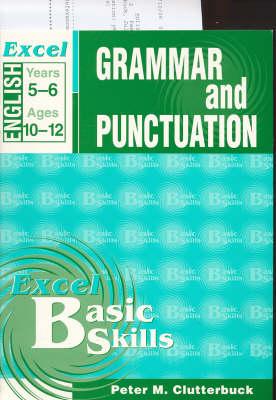 English Support Books: Grammar & Punctuation: Years 5 & 6: Grammar and Punctuation: Years 5-6 by Julie Clutterbuck