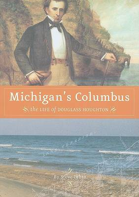 Michigan's Columbus by Steve Lehto