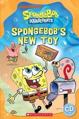 Spongebob Squarepants: SpongeBob's New Toy by Fiona Davis