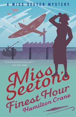 Miss Seeton's Finest Hour by Hamilton Crane