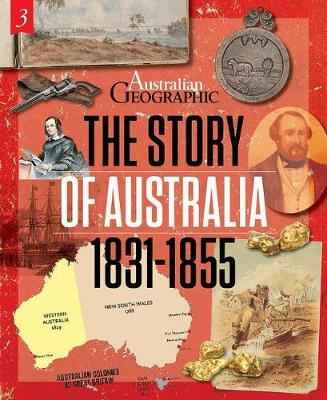 The Story of Australia:1831-1855 by