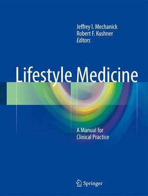 Lifestyle Medicine by Jeffrey I. Mechanick