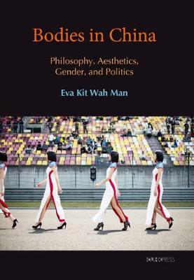 Bodies in China by Eva Kit-Wah Man