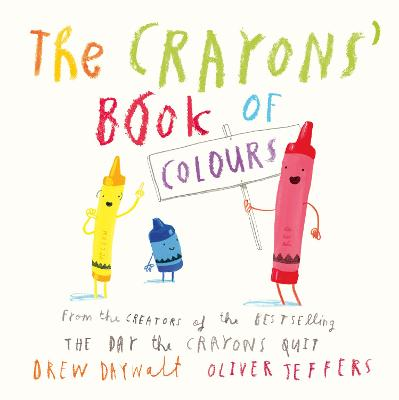 The Crayons' Book of Colours by Drew Daywalt