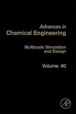 Multiscale Simulation and Design by Guy B. Marin
