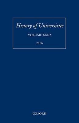 History of Universities: Volume XXI/2 by Mordechai Feingold