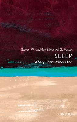 Sleep: A Very Short Introduction by Steven W. Lockley