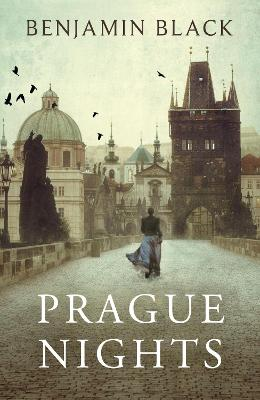 Prague Nights by Benjamin Black