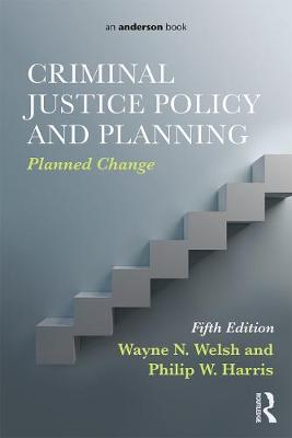 Criminal Justice Policy and Planning book