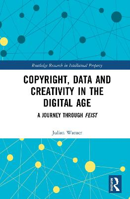 Copyright, Data and Creativity in the Digital Age: A Journey through Feist book