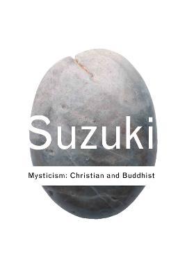 Mysticism by D.T. Suzuki
