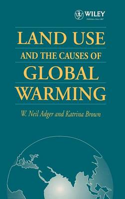 Land Use and the Causes of Global Warming book