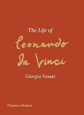 The Life of Leonardo da Vinci book