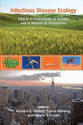 Infectious Disease Ecology by Richard S. Ostfeld