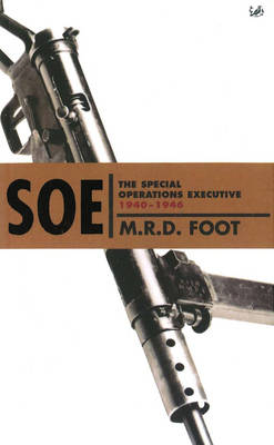 S.O.E. by M. R. D. Foot