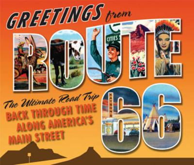Greetings from Route 66 by Michael Karl Witzel