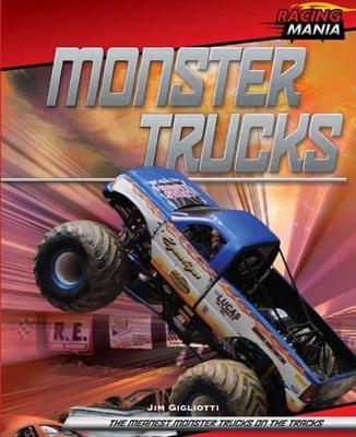 Monster Trucks by Jim Gigliotti