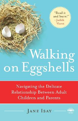 Walking On Eggshells by Jane Isay