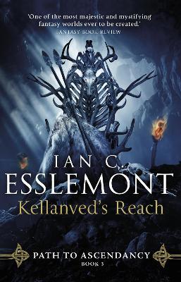 Kellanved's Reach: Path to Ascendancy Book 3 book