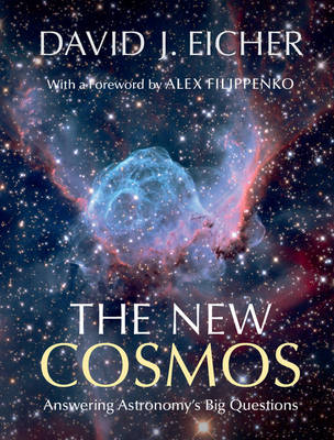 The New Cosmos by David J. Eicher