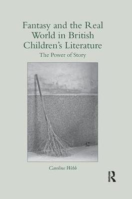 Fantasy and the Real World in British Children's Literature book