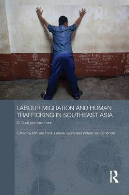 Labour Migration and Human Trafficking in Southeast Asia book