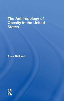 Anthropology of Obesity in the United States book