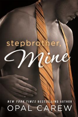 Stepbrother, Mine by Opal Carew