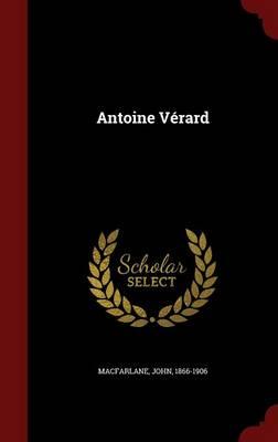 Antoine Verard by John MacFarlane