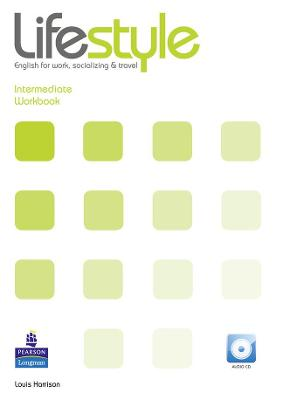 Lifestyle Intermediate Workbook for Pack by Louis Harrison