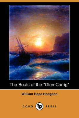 Boats of the Glen Carrig (Dodo Press) book