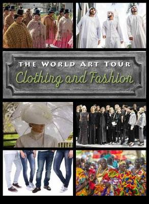 Clothing and Fashion by David Wilson