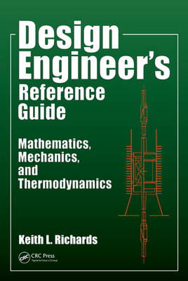 Design Engineer's Reference Guide by Keith L. Richards