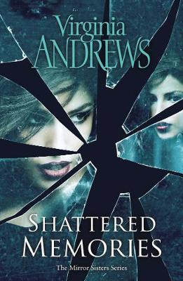 Shattered Memories by Virginia Andrews
