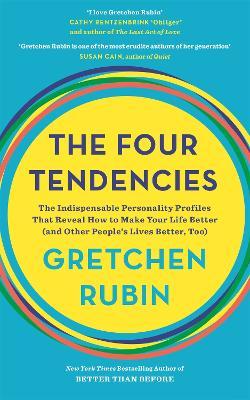 Four Tendencies by Gretchen Rubin