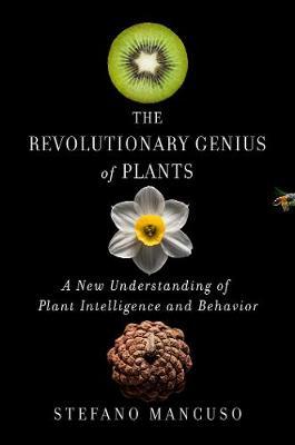 Revolutionary Genius of Plants book