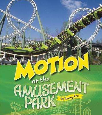 Motion at the Amusement Park by Tammy Enz