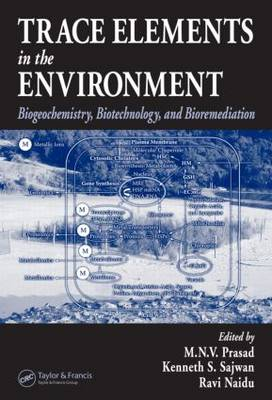 Trace Elements in the Environment by M.N.V. Prasad
