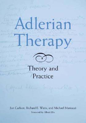 Adlerian Therapy by Jon Carlson