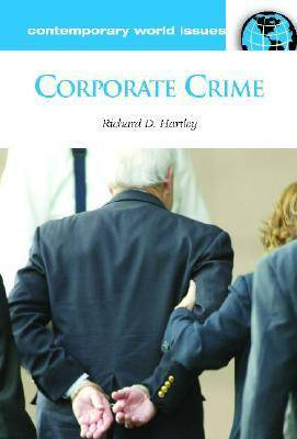 Corporate Crime by Richard D. Hartley